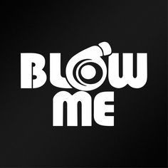 Blow Me Turbo JDM Car Window Bumper Vinyl Decal Sticker #Oracal