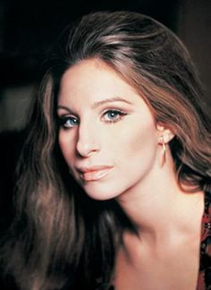 Barbara Streisand. Aside from her gorgeous eyes and vocal talent, she's an amazing actress.