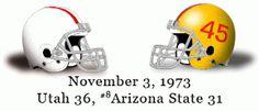The Greatest Utah Football Games Ever: #17: November 3, 1973 - Utah vs. Arizona State