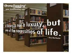 Quotes on libraries by Henry Ward Beecher