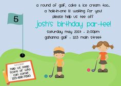 Wording for golf invitation    Perfect your Swing, on golf par-tee