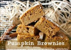PUMPKIN 'BROWNIES'!   1 Box of Spice Cake Mix (make the batter per box instructions), Mix the cake batter with 1 cup of Pumpkin Puree, Bake at 350 degrees for approx. 25 minutes or until it's cooked through. Let them cool & sprinkle them with some Powdered Sugar.  http://www.ohbiteit.com/