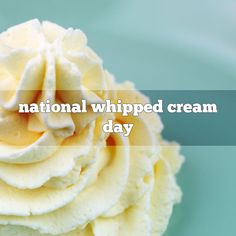 January 5th is National Whipped Cream Day