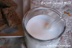 Coconut Milk - Easy, Homemade