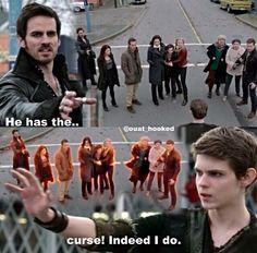 Hook: He has the... Pan: ...curse. Indeed I do.