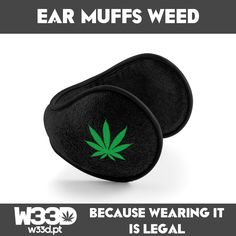 Ear Muffs Weed #W33D