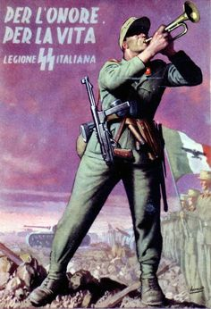 Italian Waffen-SS recruitment poster from World War 2 Nazi Propaganda, Ww2 Posters, Political Posters, Military Art, Military History, Foto Sport, Italian Posters, Illustrations And Posters, World War Two