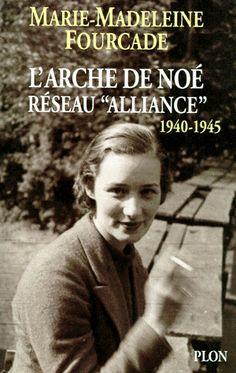 Marie-Madeleine Fourcade, née à Marseille le 8 novembre 1909 et morte le 20 juillet 1989 à Paris, a été, pendant la Seconde Guerre mondiale en France, responsable de l'un des plus importants réseaux de résistance Alliance, qui agit pour les Britanniques. Elle est la seule femme à avoir été chef d'un grand réseau de résistance en France -