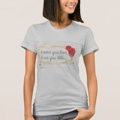 Romantic Love You Couples Sweetheart Design T-Shirt - anniversary gifts ideas diy celebration cyo unique