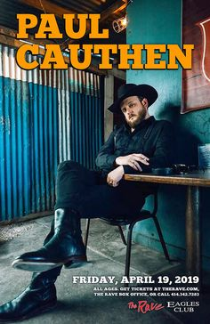 PAUL CAUTHEN  Friday, April 19, 2019 at 8pm  The Rave/Eagles Club 2401 W. Wisconsin Avenue Milwaukee WI 53233 USA  All Ages Ticket Sales, Get Tickets, Country Concerts, Admission Ticket, April 19, Milwaukee, Eagles, Wisconsin, Rave