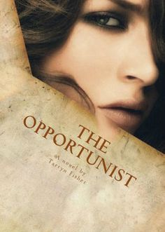 The Opportunist by Tarryn Fisher - Why Girls Are Weird