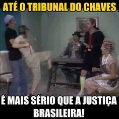 É a coisa tá feia no Brasil.