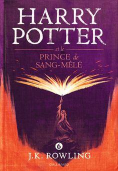 Harry Potter et le Prince de Sang-Mêlé - Gallimard Jeunesse (2016)