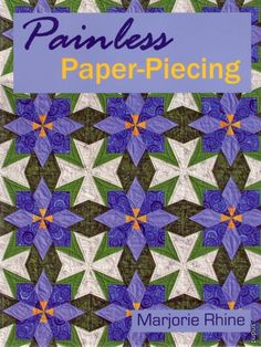 Patchwork. Papir-Patchworksøm (Syning for basis) - Den needlewoman - CREATIVE HANDS - Publisher - LIFE LINES