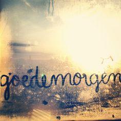 #adutchwordaday {day39} Goedemorgen - good morning adutchwordaday.tumblr.com (Dawn through the window)