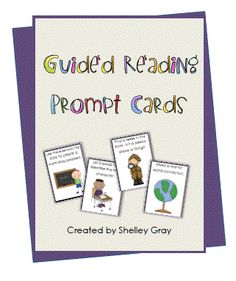 Guided Reading Prompt Cards - Re-pinned by #PediaStaff.  Visit http://ht.ly/63sNt for all our pediatric therapy pins