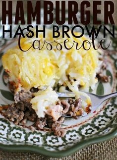 Hamburger Hash Brown Casserole... The perfect one dish meal for a quick but yummy dinner night with the entire family.