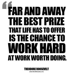 Work Hard at Work Worth Doing. 20 Up-Lifting Quotes that Motivate A Better You. Inspirational Quotes With Images, Motivational Quotes For Life, Wise Quotes, Inspiring Quotes About Life, Great Quotes, Quotes To Live By, Awesome Quotes, Famous Quotes, Life Quotes Pictures