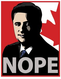 "The Stephen Harper ""Nope"" Poster, for election 2015....Please download this poster image, print it out, pass it on, or post it on Facebook. Get out and vote."