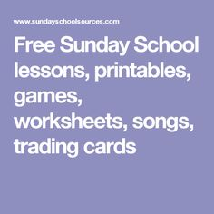 Free Sunday School lessons, printables, games, worksheets, songs, trading cards Kindergarten Sunday School, Free Sunday School Lessons, Sunday School Songs, Kids Church Lessons, Sunday School Activities, Bible Lessons For Kids, Sunday School Crafts, Trading Cards, Children Ministry