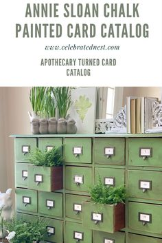 From Apothecary to Card Catalog using Annie Sloan Chalk Paint! – Celebrated Nest Come see how to make this beautiful green card catalog using Annie Sloan Chalk Paint!
