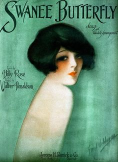 Swanee Butterfly vintage sheet music cover art illustration, 1925 I can't read the name of the artist or the model. Old Sheet Music, Vintage Sheet Music, Vintage Sheets, Louise Brooks, Vintage Ephemera, Vintage Art, Vintage Postcards, Art Nouveau, Art Deco Illustration