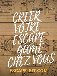 Creer un Escape Game a la maison.  Transformer votre maison ou appartement en Escape Room.  Faire de chez soi un Escape Game.