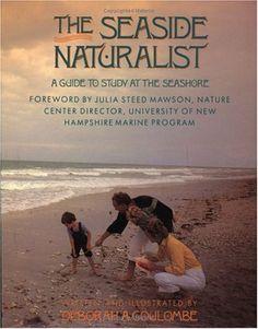Seaside Naturalist A Guide To Study At The Seashore By Deborah Marine Biology