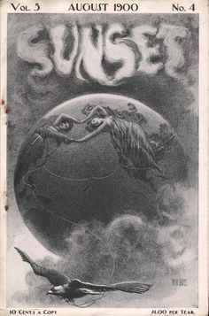 Pretty graphics, on the American Gilded Age   cover of: SUNSET magazine - August, c.1900. ~ {cwl} ~ (Image: ephemeraforever)