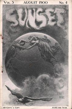 Pretty graphics, on the American Gilded Age era  cover of: SUNSET magazine - August, c.1900. ~ {cwl} ~ (Image: ephemeraforever)