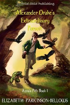 Alexander Drake's Extraordinary Pursuit (Azra's Pith Book 1) by Elizabeth Parkinson Bellows, http://www.amazon.com/dp/B0054RFVTY/ref=cm_sw_r_pi_dp_3Y-2tb1DPATSC