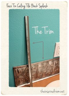 Faux Tin Ceiling Tile Backsplash! Need this for the bathrooms that have NO backspash at all! :)