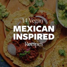 14 Easy Mexican-Inspired Vegan Dishes from tacos and soups to salsas. Perfect for a quick weeknight dinners, entertaining or Mexican Mondays! Vegan Mexican Recipes, Raw Food Recipes, Cooking Recipes, Healthy Recipes, Whole Foods Meal Plan, Whole Food Diet, Vegan Vegetarian, Vegetarian Recipes, Vegetarian Mexican