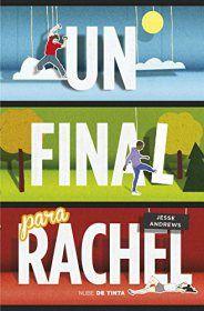 Un final para Rachel – Jesse Andrews
