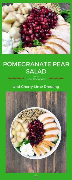 Pomegranate Pear Salad with Grilled Chicken and Cherry-Lime Dressing|Healthy Recipe|Main Dish Salad|Weight Loss Recipe|Pomegranate|Chicken