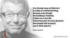 Quote #96 – Daniel Libeskind - I Like Architecture