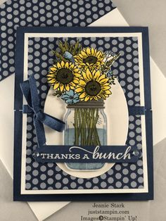 Thanks A Bunch and June Tutorials | Just Stampin' Fun Fold Cards, Folded Cards, Stampin Pretty, Stampin Up, Mason Jar Cards, Mason Jars, Sunflower Cards, Pots, Thanks A Bunch