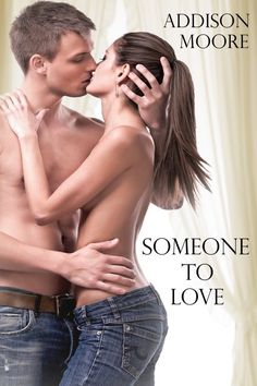 Someone to Love | Addison Moore |