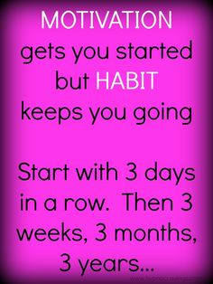Motivation gets you started but habit keeps you going. #hypnocravings