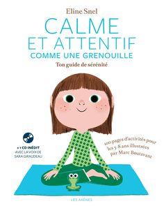 Nouveau : le cahier d'activités «Calme et attentif comme une grenouille»