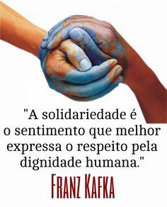 A solidariedade é o sentimento - Frases com imagens e recados para Facebook