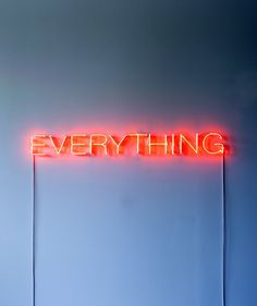 "Remain Simple ""Everything"" in Neon as a Story Prompt, Via a well curated mess / source: nevver / Tumblr"