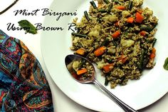 Mint Biryani Using Brown Rice Recipe on Yummly