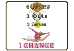 Gymnastics One Chance Machine Embroidery Design 4 Downs 3 Outs 2 Serves 4 sizes