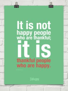 be thankful | be happy
