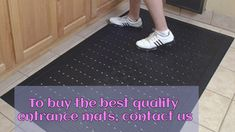 Entrance mat is the best way to keep the places clean. A lot of business owners prefer mats at their places. You too can install it for better cleaning benef.