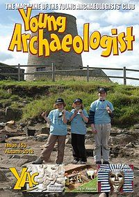 Welcome to the Young Archaeologists' Club! - Archaeology for you Subscriptions For Kids, Uk Destinations, Walking Routes, Family Holiday, Archaeology, Memories, Club, Holidays, Memoirs