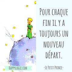 Citation en français - Pour chaque fin il y a toujours un nouveau départ - Le Petit Prince