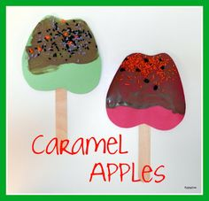 Caramel Apple Craft, cut out apples, either use paint or stamp markers to create caramel, or markers, popsicle sticks to finish