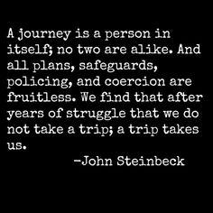 steinbeck journey quote